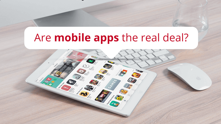 Are mobile apps the real deal